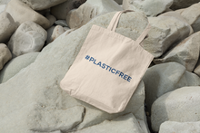 Load image into Gallery viewer, #PlasticFree Organic 100% Cotton Tote Bag
