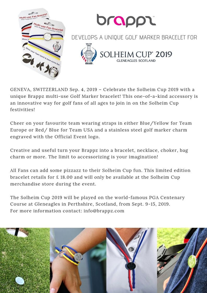Brappz DEVELOPS A UNIQUE GOLF MARKER BRACELET FOR SOLHEIM CUP
