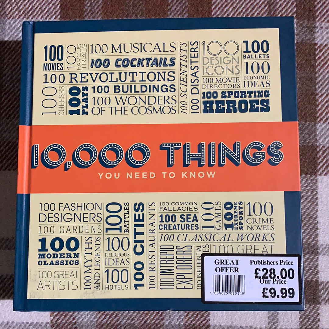 Book - 10,000 Things You Need to Know