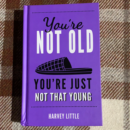 Book - You're Not Old