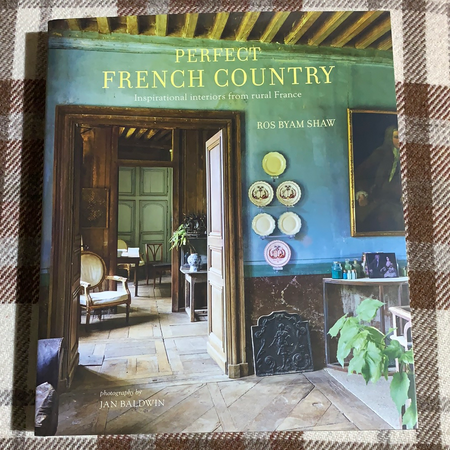 Book - Perfect French Country - New Lanark Spinning Company