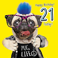 21st Birthday Greeting Card Pug Life - Fluff Hair