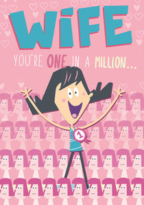 Funny Your're one in a Million Wife Birthday Card