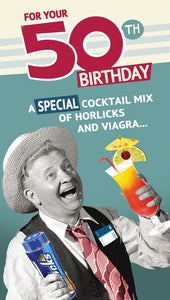 Funny 50th Birthday Card Horlicks and Viagra - 9 x 5 Inches