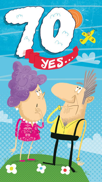 Funny 70th Birthday Card 70 yes 9 x 5 Inches