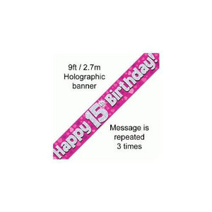 """ Happy 15th Birthday Foil Holographic Banner, Pink 9 ft"