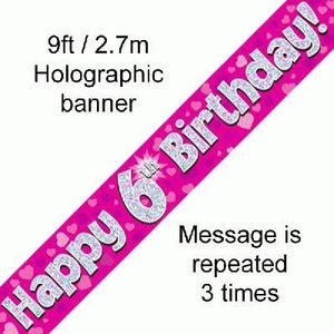 """ Happy 6th Birthday Foil Holographic Banner, Pink 9 ft"