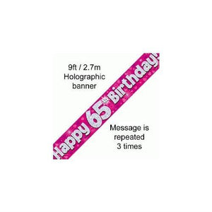 """ Happy 65th Birthday Foil Holographic Banner, Pink, 9 ft"