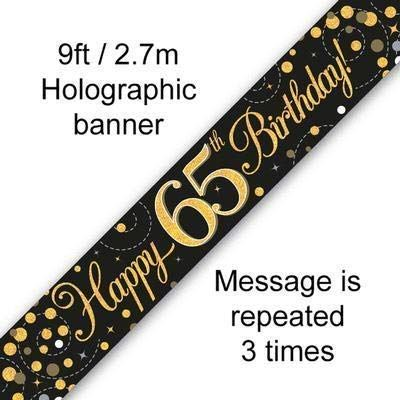 9ft Banner Sparkling Fizz 65th Birthday Black & Gold Holographic