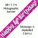 """ Happy 4th Birthday Foil Holographic Banner, Pink 9 ft"