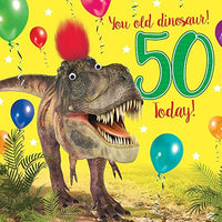 50th Birthday Card For Male You Old Dinosaur! 50 Today! - Fluff & Goggly Eyes