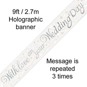 9FT 'WITH LOVE ON YOUR WEDDING DAY' WEDDING CELEBRATION BANNER HOLOGRAPHIC