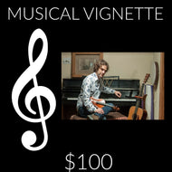 $100 Musical Vignette Gift Songs by Will Taylor