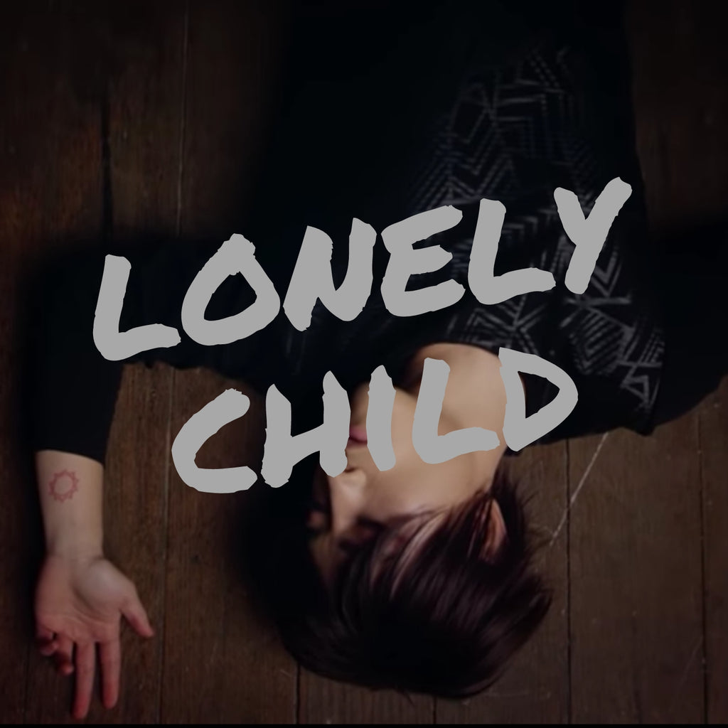 Lonely Child (2016)