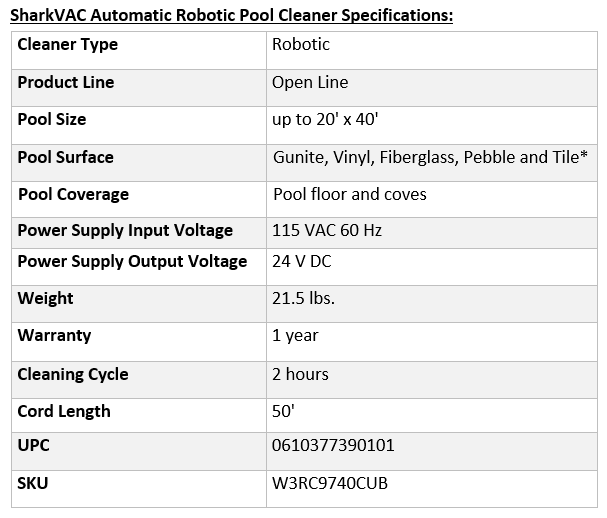SharkVAC Automatic Robotic Pool Cleaner Specifications: