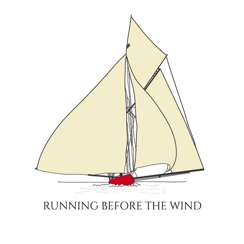 "A vintage colored drawing of a sailboat with all sails in position. The text reads ""RUNNING BEFORE THE WIND."""
