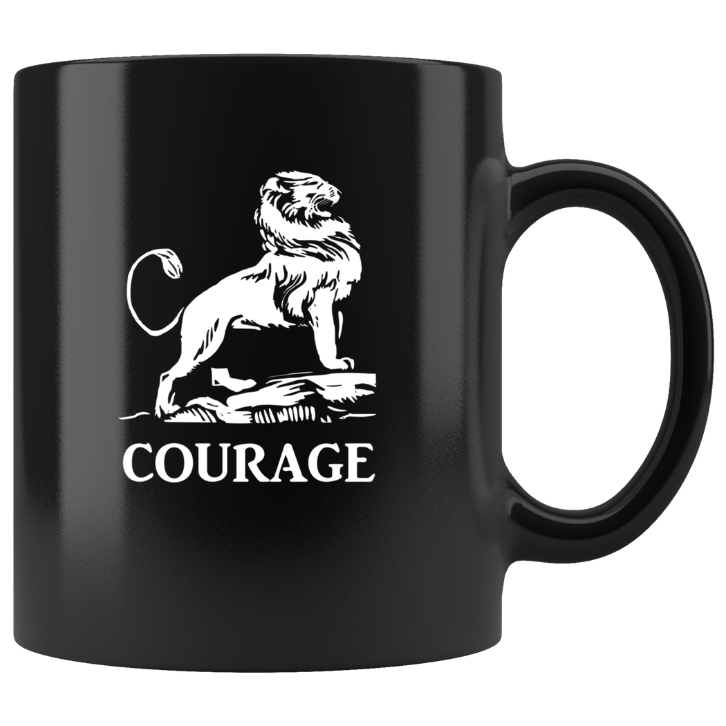 Have courage mug -- the courageous lion