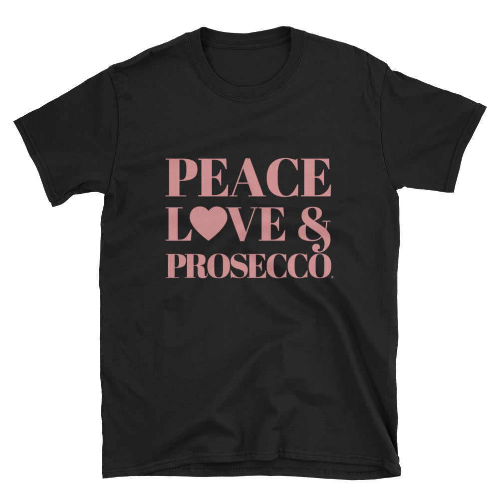 Peace, Love & Prosecco Short-Sleeve Unisex T-Shirt