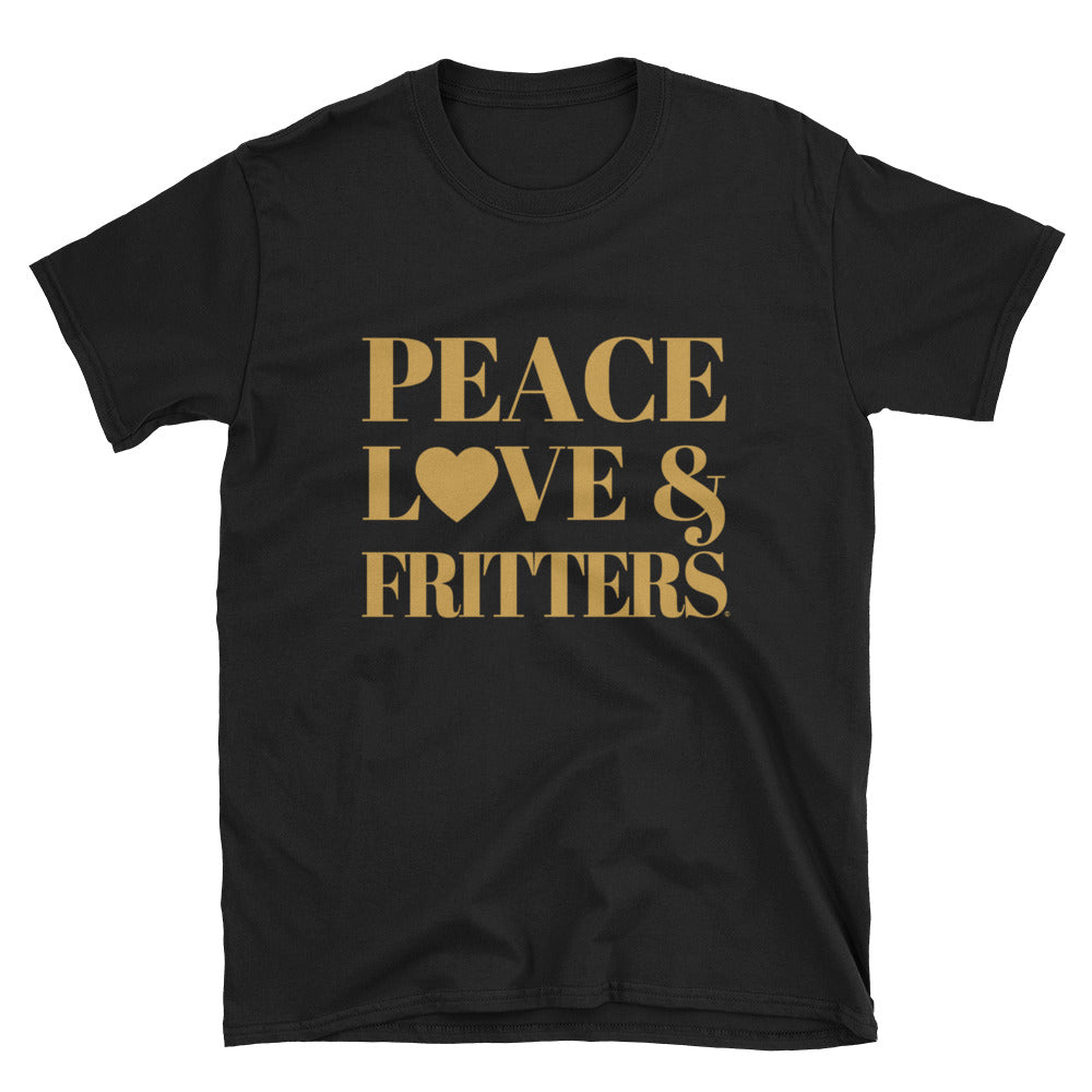 Peace, Love & Fritters Unisex T-Shirt