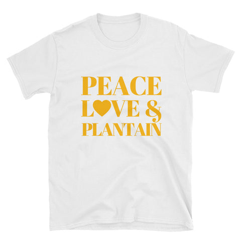 Peace, Love & Plantain Short-Sleeve Unisex T-Shirt