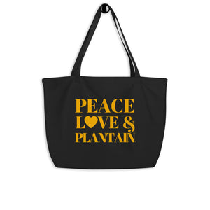 """Peace, Love & Plantain"" Large organic tote bag"