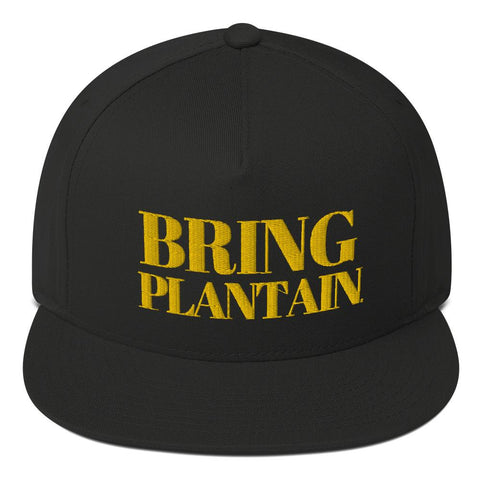 """Bring Plantain"" Flat Bill Cap"