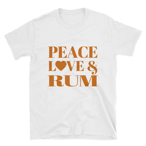 Peace, Love & Rum Short-Sleeve Unisex T-Shirt