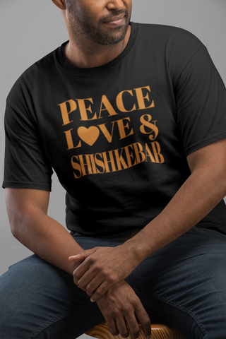 """Peace, Love & Shish Kebab"" Short-Sleeve Unisex T-Shirt"