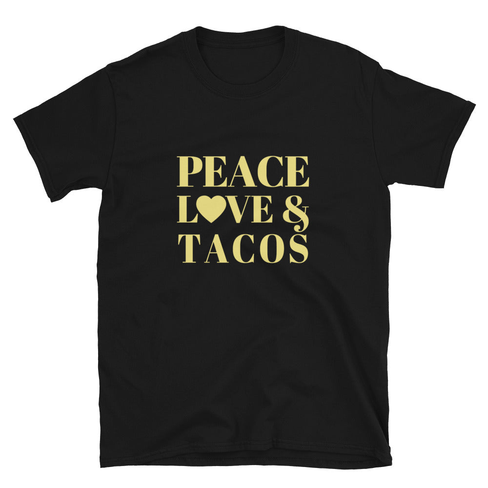"""Peace, Love & Tacos"" Short-Sleeve Unisex T-Shirt"