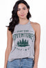May The Adventures Continue Graphic Halter Tank Grey