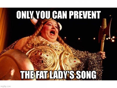 the fat lady's song