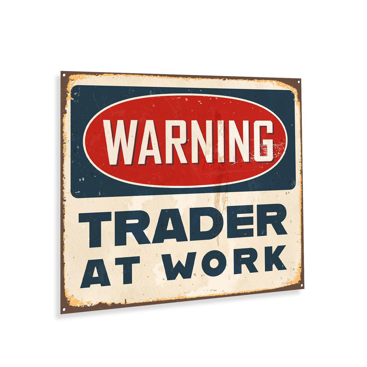 Trader's Warning Metal Sign Wall Art
