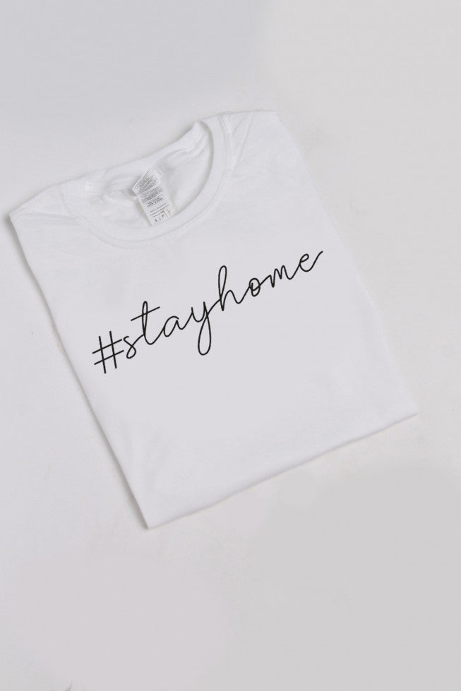 Stay Home Slogan T-shirt (More colours)