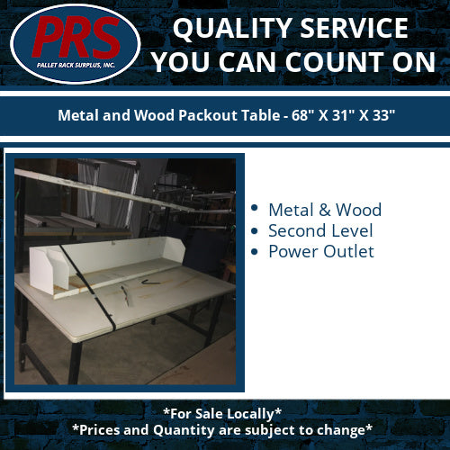 "Metal and Wood Packout Table - 68"" X 31"" X 33"""