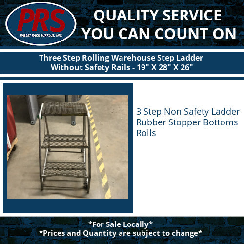 "Three Step Rolling Warehouse Step Ladder Without Safety Rails - 19"" X 28"" X 26"""