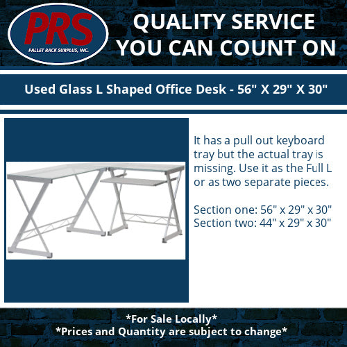 "Used Glass L Shaped Office Desk - 56"" X 29"" X 30"""