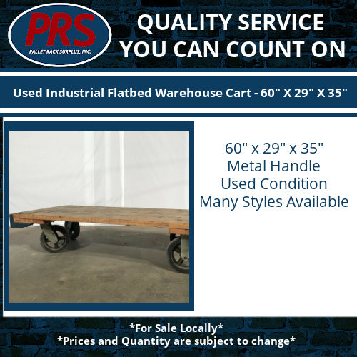 "Used Industrial Flatbed Warehouse Cart - 60"" X 29"" X 35"""