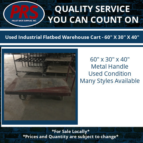 "Used Industrial Flatbed Warehouse Cart - 60"" X 30"" X 40"""