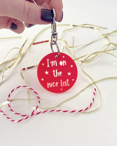 I'm on the nice list, red, acrylic key ring