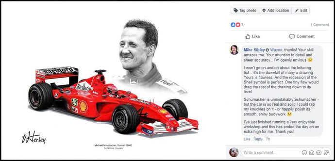 Testimonial from Mike Sibley regarding my Schumacher drawing