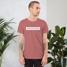 Load image into Gallery viewer, End The Stigma - Short-Sleeve Unisex T-Shirt