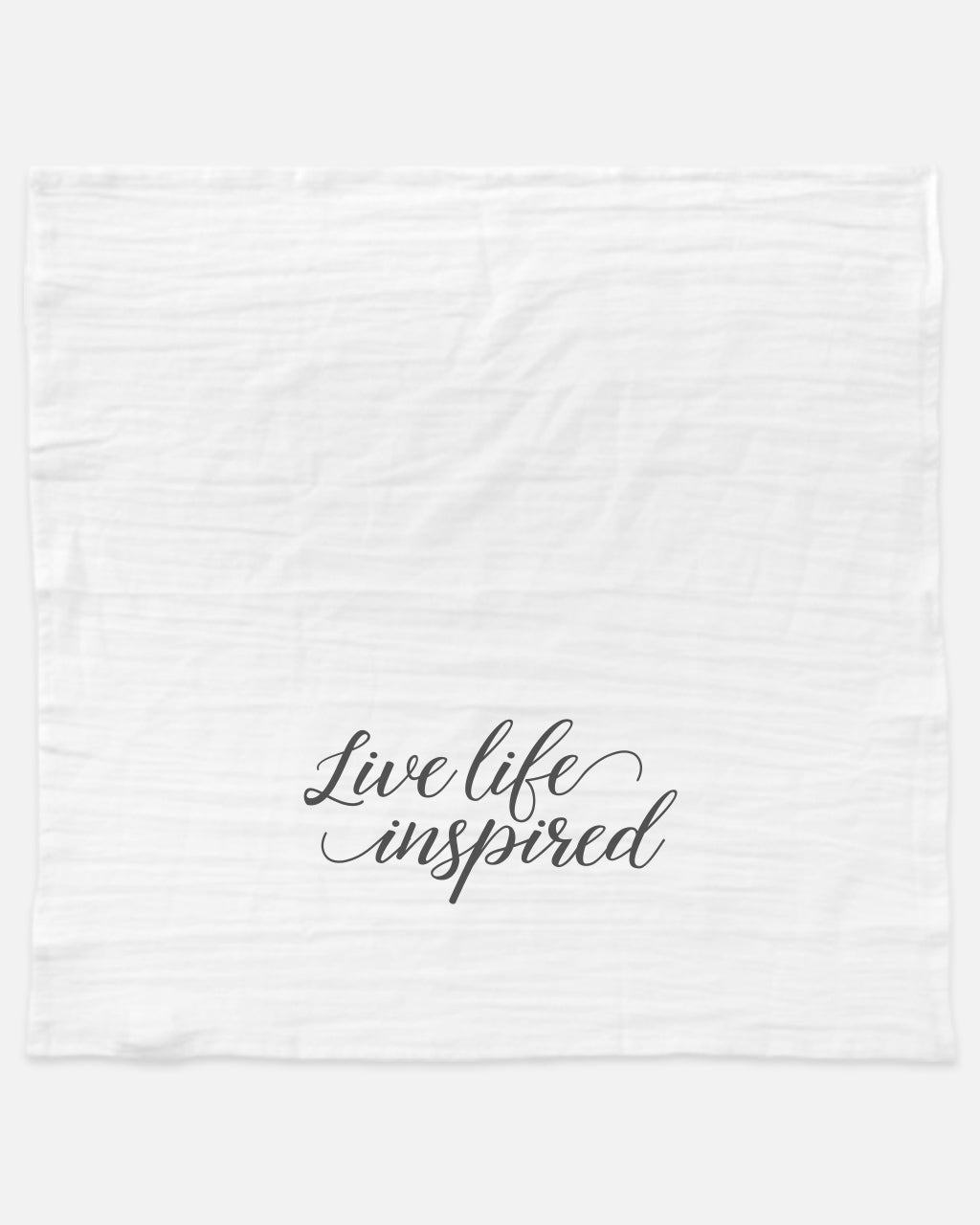 Live life inspired tea towel