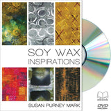 Soy Wax Inspirations featuring Susan Purney Mark - available on DVD!