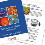 "eBook Project notes and workshop guide - - from the DVD ""Batik Workshop: Fun with Paper and Fabric"""