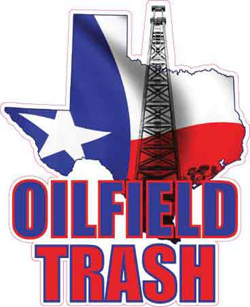 Texas Oilfield Trash Decal