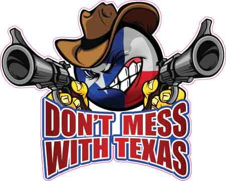 Don't Mess with Texas Decal