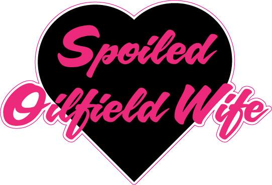 Spoiled Oilfield Wife Heart Decal