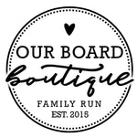 Our Board Boutique