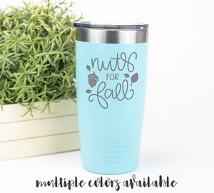 Nuts For Fall Tumbler