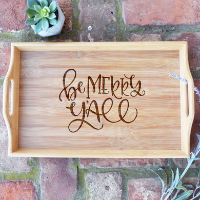 Be Merry Y'All Bamboo Serving Tray